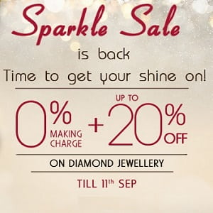 Sparkle Sale: Upto 20% Off + 0% Making Charges